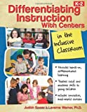 img - for Differentiating Instruction With Centers in the Inclusive Classroom by Judith Sower Laverne Warner Ph.D. (2011-05-01) Paperback book / textbook / text book