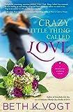 Crazy Little Thing Called Love: A Destination Wedding Novel