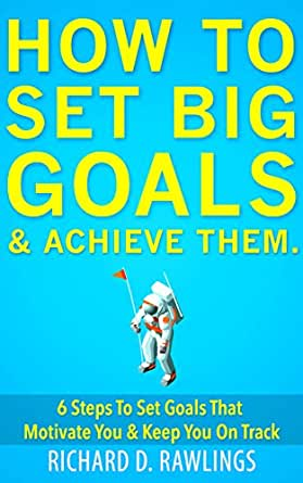 essay on how to set goals and achieve them