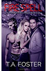 Fire Spell: Ivy Grace Spell Series Book 3 Paperback