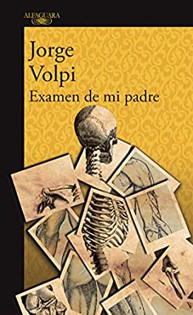 Examen de mi padre eBook: Jorge Volpi: Amazon.es: Tienda Kindle