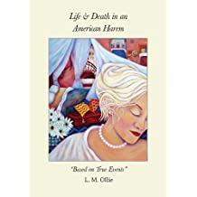 Life & Death In an American Harem