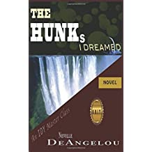 The Hunks I Dreamed: A Breed Beyond The Hero (I Dream You)