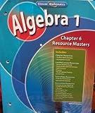 Algebra 1: Chapter 6 Resource Masters