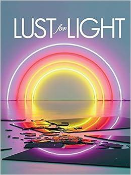 Lust for light : Illuminated works