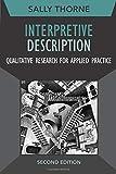 Interpretive Description: Qualitative Research for Applied Practice: 2