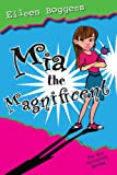 Mia the Magnificent, Eileen Boggess, 1890862673