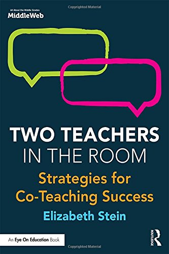 Two Teachers in the Room: Strategies for Co-Teaching Success