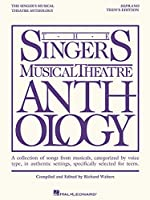 The Singer's Musical Theatre Anthology - Teen's Edition: Soprano Book Only (Singers Musical Theater Anthology: Teen's Edition)