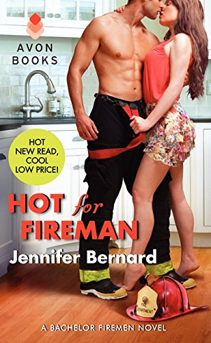 Hot for Fireman: A Bachelor Firemen Novel (Bachelor Firemen of San Gabriel) PDF