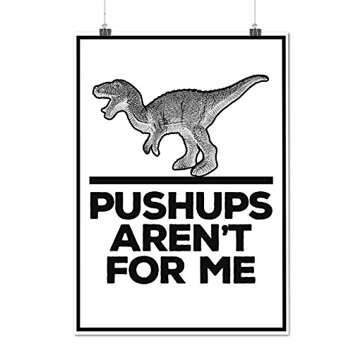 Pushups Funny Gym Sport Dino Fail Matte/Glossy Poster A3 (12x17 inches) | Wellcoda
