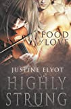 Food of Love, Justine Elyot, 0857159976