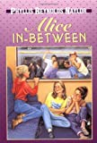 Alice In-Between, Phyllis Reynolds Naylor, 0440410649