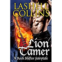 Lion Tamer (Rock Shifter Fairytales Book 2)