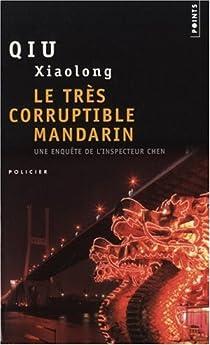 Le très corruptible mandarin par Qiu