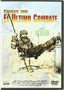 Kamikaze 1999 El Ultimo Combate [DVD]