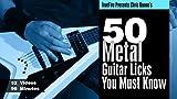 50 Metal Guitar Licks You MUST Know