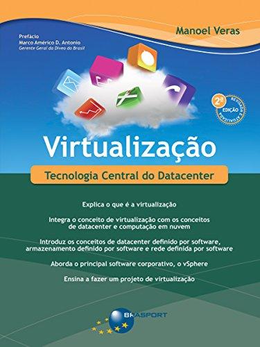 Virtualização (2ª edição): Tecnologia Central do Datacenter por [de Neto, Manoel Veras Sousa]