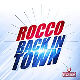 Rocco-Back In Town