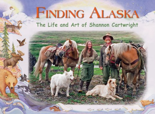 Finding Alaska: The Life and Art of Shannon Cartwright ebook