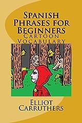 Spanish Phrases for Beginners: Cartoon Vocabulary Paperback