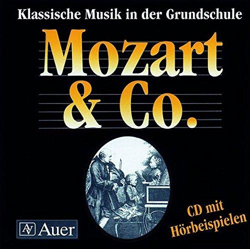 Klassische Musik in der Grundschule. Mozart & Co. Audio-CD mit Hörbeispielen