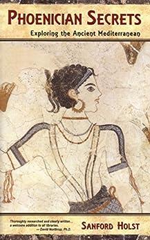 Phoenician Secrets Exploring Ancient Mediterranean ebook product image