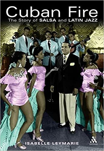 Cuban Fire: The Story of Salsa and Latin Jazz: Isabelle
