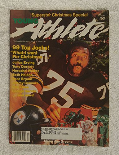 Mean Joe Greene - Pittsburgh Steelers - Young Athlete Magazine - December 1981 - George Gervin (The Iceman), John Matuszak, Gerry Cooney Articles ()