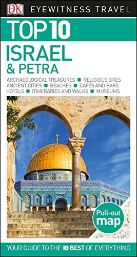 Top 10 Israel and Petra (Eyewitness Top 10 Travel Guide)