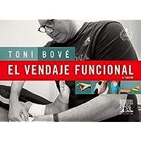 El Vendaje Funcional - 6ª Edición (+ Acceso