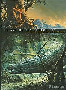 """Afficher """"Le maître des crocodiles"""""""