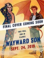 Wayward Son: A novel