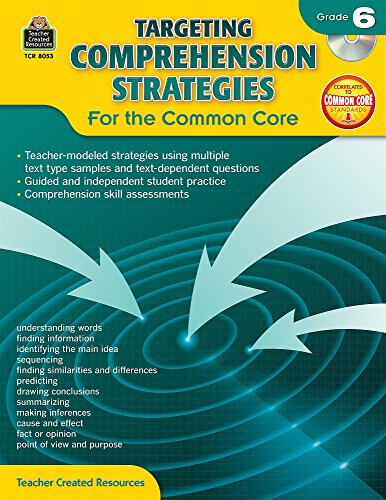 Targeting Comprehension Strategies for the Common Core Grd 6