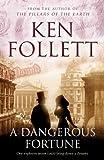 A Dangerous Fortune by Ken Follett front cover