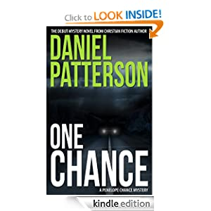 One Chance: A Powerful Romantic Suspense Thriller About Family, Friendship, Love, Honor, and Courage.