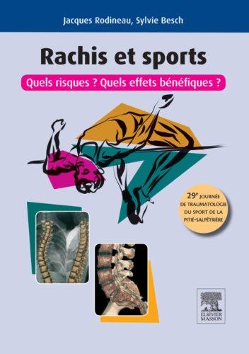 Rachis et sports: Quels risques ? Quels effets bénéfiques ? par Jacques Rodineau