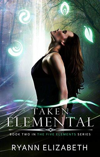 Taken Elemental (The Five Elements Series Book 2)