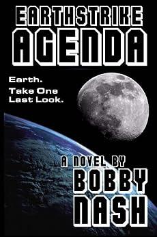 Earthstrike Agenda by [Nash, Bobby]