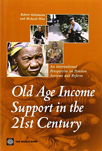 Old-Age Income Support in the 21st Century: An International Perspective on Pension Systems and Reform (Trade and Develo