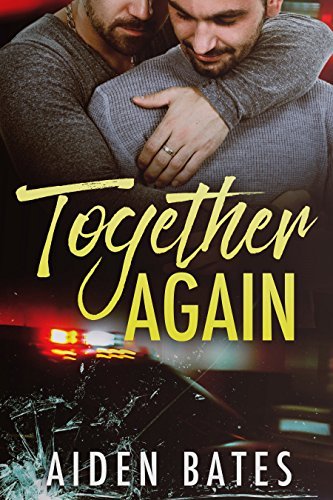 Together Again: An Mpreg Romance (Never Too Late Book 5)