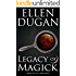 Legacy Of Magick (Legacy Of Magick Series, Book 1)