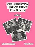 The Essential List of Films for Study, Porter, Stephen, 0887349307