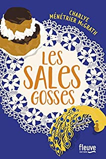 Les sales gosses, Ménétrier McGrath, Charlye