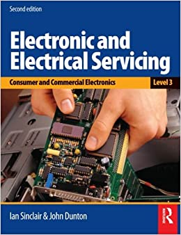 Electronic and Electrical Servicing - Level 3: Consumer and Commercial Electronics Level 3