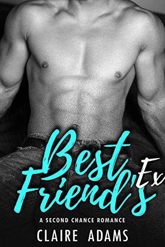 Best Friend's Ex (Forbidden - Book #6)