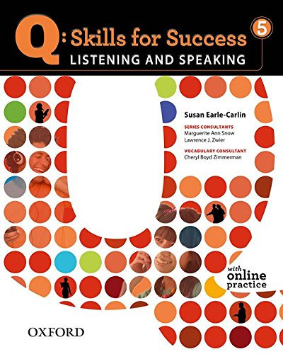 Q: Skills for Success 5 Listening & Speaking Student...