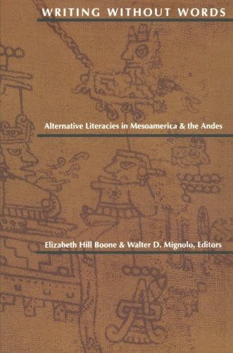 Writing Without Words: Alternative Literacies in Mesoamerica and the Andes (Tapa Blanda)