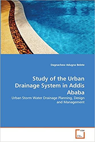 Study of the Urban Drainage System in Addis Ababa: Urban Storm Water
