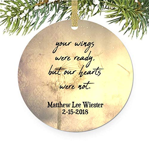 Dandelion Memorial Christmas Tree Ornament, Your Wings Were Ready But Our Hearts Were Not